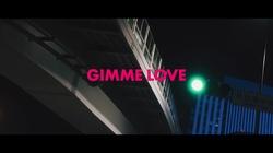 GIMME LOVE (feat. SAKURA)
